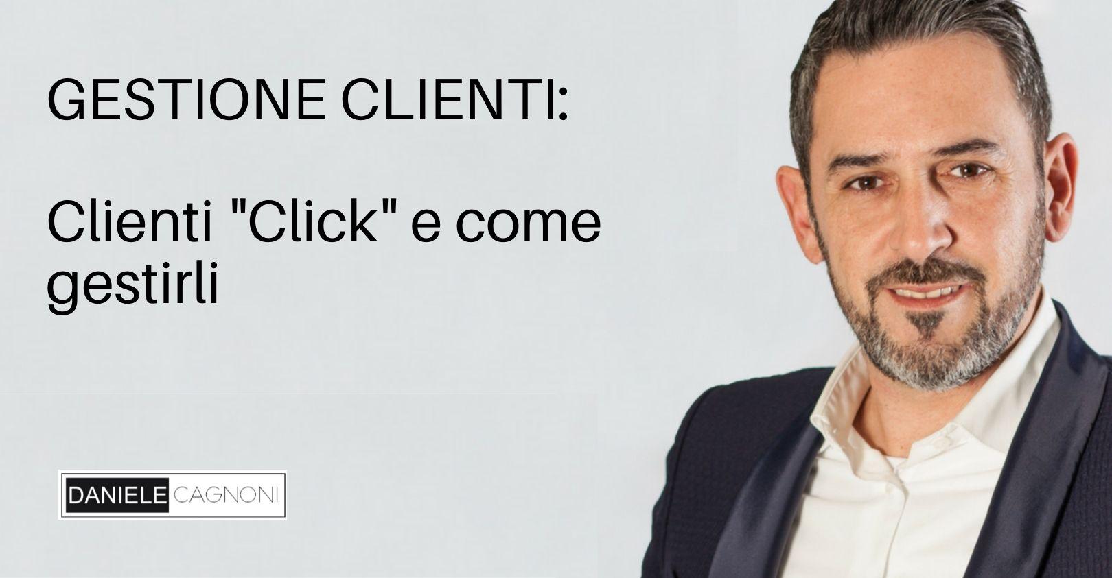 Come gestire la clientela oggi